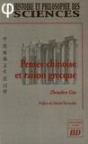 Zhenzhen Guo - Pensée chinoise et raison grecque.