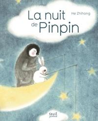 Zhihong He - La nuit de Pinpin.