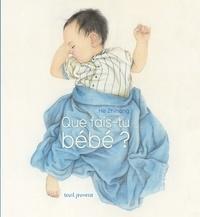 Zhihong He - Que fais-tu bébé ?.