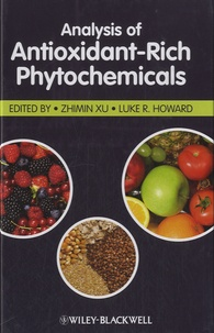 Zhimin Xu et Luke R. Howard - Analysis of Antioxidant-Rich Phytochemicals.