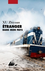 Zhiyuan Xu et Nicolas Ruiz - Etranger dans mon pays.