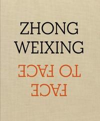 Zhong Weixing - Face à face.