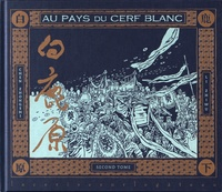 Zhongshi Chen et Zhiwu Li - Au pays du Cerf blanc Tome 2 : .