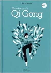 Zhou Yi et Karin Blair - Ma séance de Qi Gong. 1 DVD