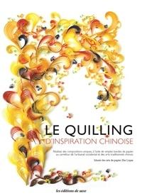 Le quilling d'inspiration chinoise - Zhu Liqun   Showmesound.org