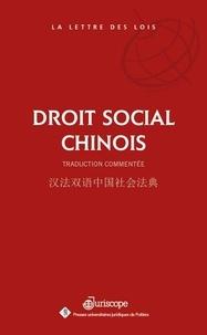Zhuang Han et Baohua Dong - Droit social chinois.