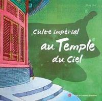 Zi Yang - Culte impérial au temple du ciel.