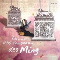 Zi Yang - Les ombres des tombeaux des ming.