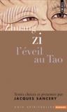 Zi Zhuang - L'éveil au Tao.