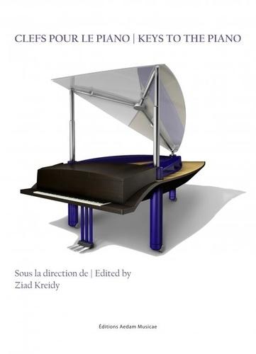 Ziad Kreidy - Clefs pour le piano.