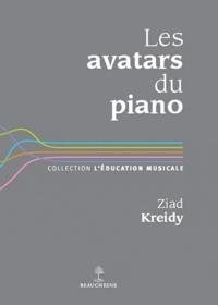 Ziad Kreidy - Les avatars du piano.