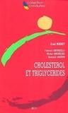 Ziad Massy et Fabrizio Andreelli - Cholestérol et triglycérides.
