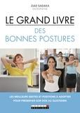 Ziad Sadaka - Le grand livre des bonnes postures.