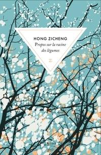 Zicheng Hong - Propos sur la racine des légumes.