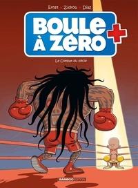 Zidrou et Serge Ernst - Boule à zéro Tome 9 : Le combat du siècle - Avec Boule à zéro Tome 1, Petit coeur chômeur offert.