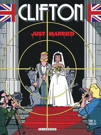 Zidrou et  Turk - Clifton Tome 23 : Just married.