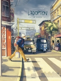 Zidrou et Arno Monin - L'adoption Tome 2 : La garua.