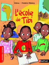 Zidrou et Frédéric Rébéna - L'école de Tibi.