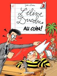 Zidrou et  Godi - L'élève Ducobu Tome 2 : Au coin !.