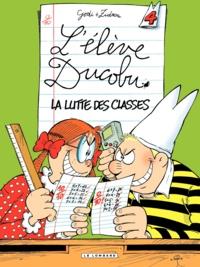Zidrou et  Godi - L'élève Ducobu Tome 4 : La lutte des classes.
