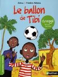 Zidrou et Frédéric Rébéna - Le ballon de Tibi.