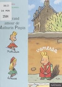 Zidrou et Yves Calarnou - Le grand amour de Mathurin Pinpin.