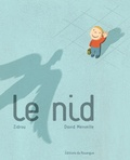 Zidrou et David Merveille - Le nid.