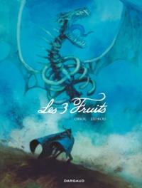 Zidrou et  Oriol - Les 3 Fruits.