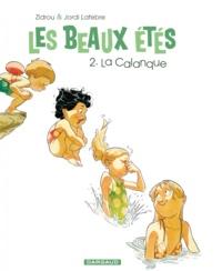 Zidrou et Jordi Lafebre - Les beaux étés Tome 2 : La Calanque - 1969.