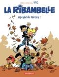Zidrou et Antoon Krings - Les nouvelles aventure de La Ribambelle Tome 1 : La Ribambelle reprend du service.