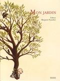 Zidrou et Marjorie Pourchet - Mon jardin.