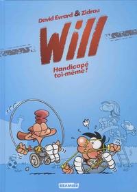 Zidrou et David Evrard - Will Tome 2 : Handicapé toi-même !.