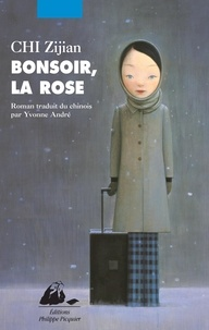 Zijian Chi - Bonsoir, la rose.