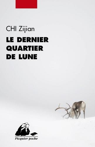 Zijian Chi - Le dernier quartier de lune.