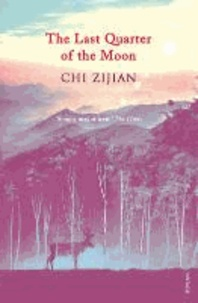 Zijian Chi - The Last Quarter of the Moon.