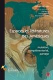 Zilà Bernd - Espaces et littératures des Amériques: mutation, complémentarité, partage.