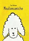Zina Modiano - Moutoncaniche.