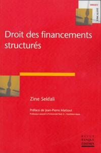 Zine Sekfali - Droit des financements structurés.