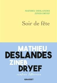 Pda ebooks gratuits télécharger Soir de fête MOBI DJVU PDF par Zineb Dryef, Mathieu Deslandes 9782246817970