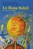 Zinovia Douchkova - Le Beau Soleil - Et autres contes.
