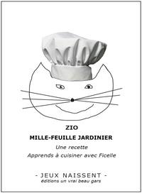 Zio - Mille-feuille jardinier.