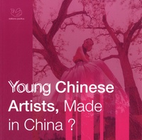 Ziqi Peng - Young Chinese Artists, Made in China ? - Catalogue d'exposition d'art contemporain.