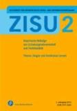 ZISU - Zeitschrift für interpretative Schul- und Unterrichtsforschung - Empirische Beiträge aus Erziehungswissenschaft und Fachdidaktik Heft 2.