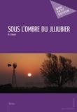 Zitouni - Sous l'ombre du jujubier.