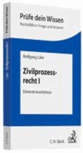 Zivilprozessrecht I - Erkenntnisverfahren.