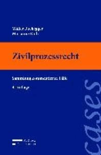Zivilprozessrecht - Sammlung kommentierter Fälle.