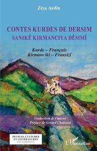 Ziya Aydin - Contes kurdes de Dersim - Sanikê kirmanciya Dêsimî.