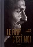 Zlatan Ibrahimovic - Le foot, c'est moi.