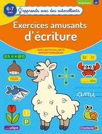 ZNU et Eva Galesloot - Exercices amusants d'écritures 1re primaire CP 6-7 ans.