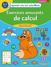 ZNU et Eva Galesloot - Exercices amusants de calcul 1re primaire CP 6-7 ans.